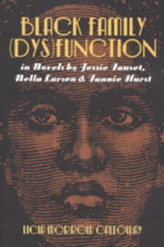 Domestic Refineries: Black Family (dys)function in Novels: Licia Morrow Calloway