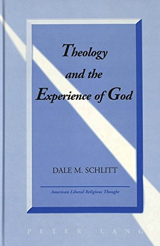 Theology and the Experience of God: Schlitt, Dale M.