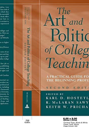 9780820452043: The Art and Politics of College Teaching: A Practical Guide for the Beginning Professor (Second Edition)