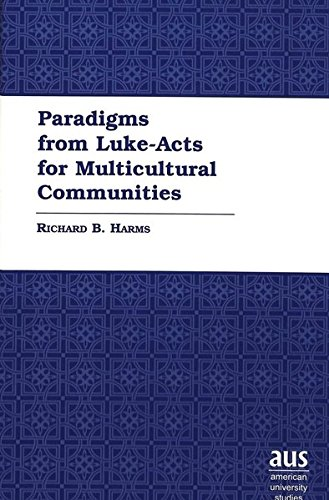 9780820452098: Paradigms from Luke-Acts for Multicultural Communities