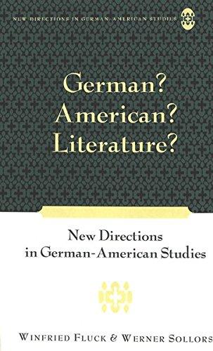 9780820452296: German? American? Literature?: New Directions in German-American Studies