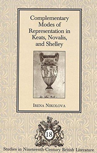 Complementary Modes of Representation in Keats, Novalis, and Shel: Nikolova Irena