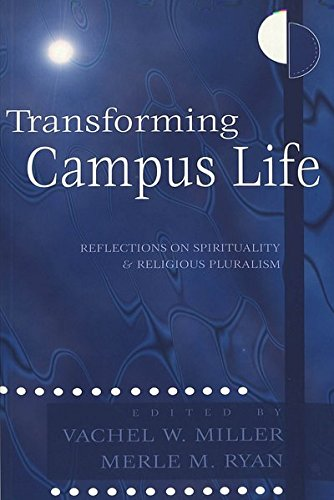 9780820452531: Transforming Campus Life: Reflections on Spirituality and Religious Pluralism (Studies in Education and Spirituality) (v. 1)
