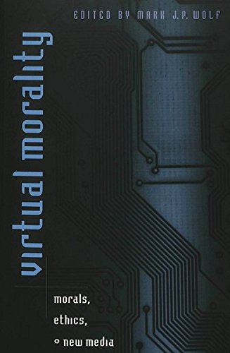 9780820452715: Virtual Morality: Morals, Ethics, and New Media: 3 (Digital Formations)