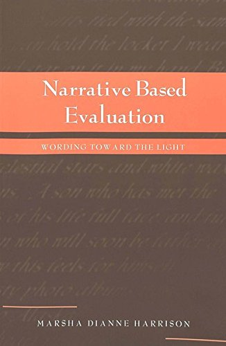 9780820452746: Narrative Based Evaluation: Wording Toward the Light (Counterpoints)