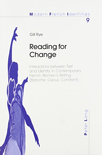 9780820453156: Reading for Change: Interactions Between Text and Identity in Contemporary French Women's Writing (Baroche, Cixous, Constant) (Europaische Hochschulschriften. Reihe XXIII, Theologie)
