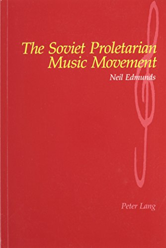 9780820453187: The Soviet Proletarian Music Movement