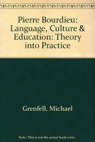 9780820453262: Pierre Bourdieu: Language, Culture, and Education: Theory Into Practice