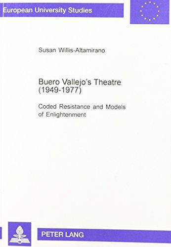 9780820454184: Buero Vallejo's Theatre (1949-1977): Coded Resitance and Models of Enlightenment (Europaische University Studies, Series 24: Ibero-Romance Languages and Literature Vol 66)