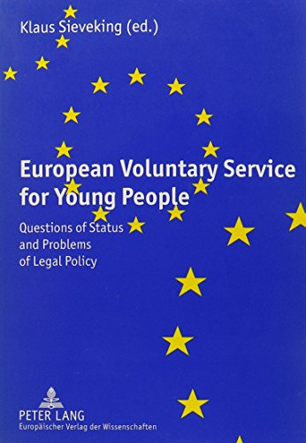 9780820454290: European Voluntary Service for Young People: Questions of Status and Problems of Legal Policy