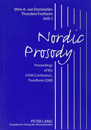 9780820454320: Nordic Prosody: Proceedings of the Viiith Conference, Trondheim 2000