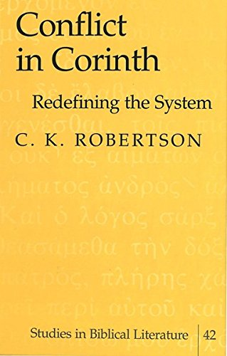 Conflict in Corinth Redefining the System: Robertson, C.K.