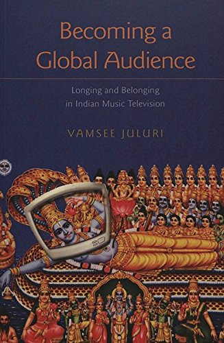 9780820455792: Becoming a Global Audience: Longing and Belonging in Indian Music Television (Intersections in Communications and Culture)
