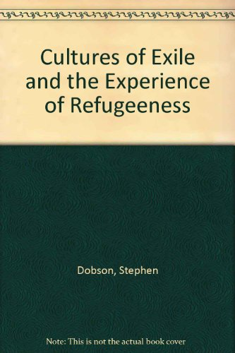 9780820456386: Cultures of Exile and the Experience of Refugeeness