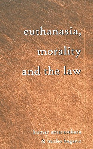 9780820456676: Euthanasia, Morality and the Law (Teaching Texts in Law and Politics)