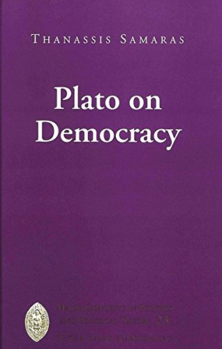 Plato on Democracy: Samaras Thanassis