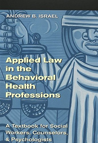 Applied Law in the Behavioral Health Professions: Israel, Andrew B.