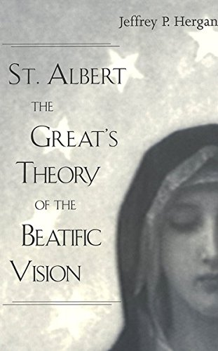9780820457901: St. Albert the Great's Theory of the Beatific Vision