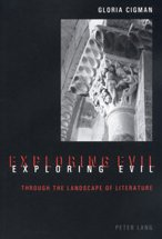 9780820458700: Exploring Evil: Through the Landscape of Literature