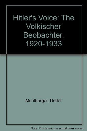 9780820459097: Hitler's Voice: The Volkischer Beobachter, 1920-1933