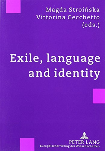 Exile, Language and Identity: England) International Colloquium Exiles 200 (2001 East Sussex/ Magda...
