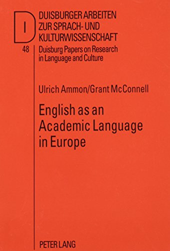 9780820460529: English as an Academic Language in Europe: A Survey of Its Use in Teaching (Duisburg Papers on Research in Language and Culture. Vol. 48)