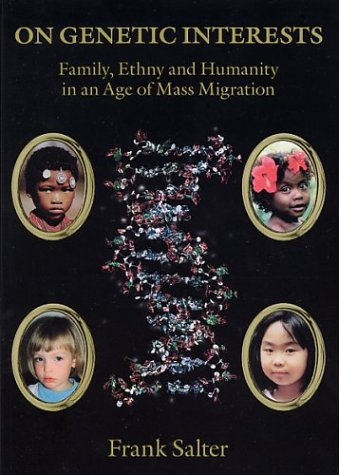 9780820460642: On Genetic Interests: Family, Ethny, and Humanity in an Age of Mass Migration