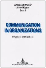 9780820460871: Communication in Organization: Structures and Practices