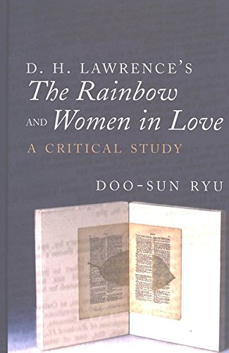 9780820461045: D. H. Lawrence's «The Rainbow» and «Women in Love»: A Critical Study