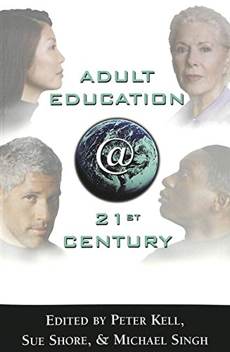 Adult Education @ 21st Century (Counterpoints): Peter Kell, Michael
