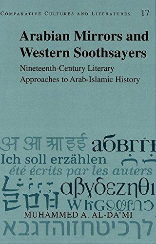 Arabian Mirrors and Western Soothsayers (Comparative Cultures: Muhammed A. Al-Da'mi