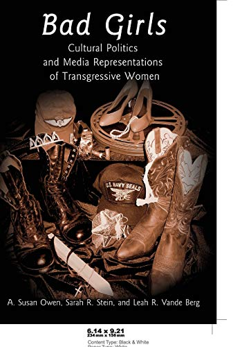 9780820461502: Bad Girls: Cultural Politics and Media Representations of Transgressive Women (Frontiers in Political Communication)