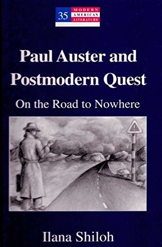 9780820461670: Paul Auster and Postmodern Quest: On the Road to Nowhere
