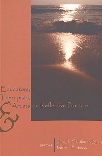 9780820461687: Educators, Therapists, and Artists on Reflective Practice (Lesley University Series in Arts and Education)