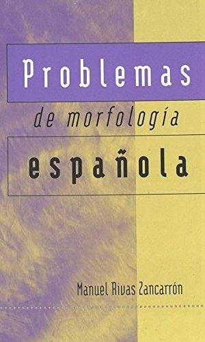 9780820462318: Problemas de morfología española (Spanish Edition)