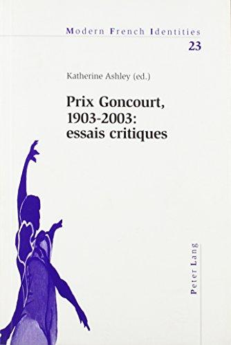 9780820462875: Prix Goncourt, 1903-2003: Essais Critiques