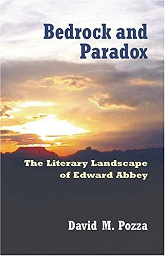 9780820463308: Bedrock and Paradox: The Literary Landscape of Edward Abbey