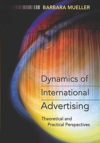 9780820463605: Dynamics of International Advertising: Theoretical and Practical Perspectives