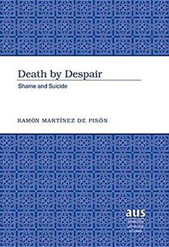 9780820463827: Death by Despair: Shame and Suicide (American University Studies)
