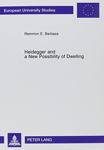 9780820464145: Heidegger and a New Possibility of Dwelling (European University Studies)