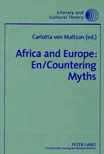 Africa and Europe: En/Countering Myths: Essays on