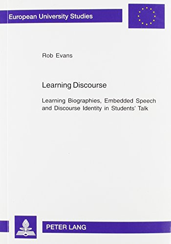 9780820465319: Learning Discourse: Learning Biographies, Embedded Speech And Discourse (European University Studies: Series II, Education)