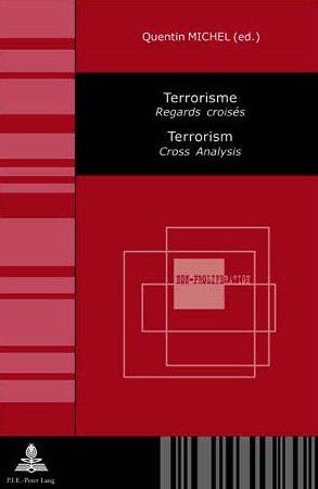 9780820466293: Terrorisme /terrorism: Regard Croises / Cross Analysis
