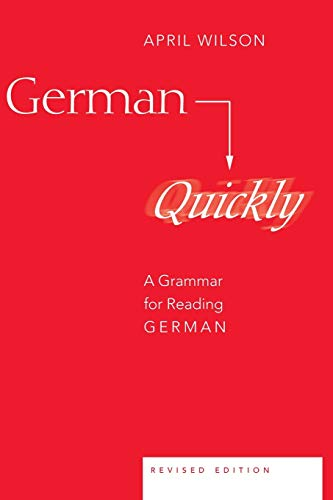 9780820467597: German Quickly: A Grammar for Reading German (American University Studies)