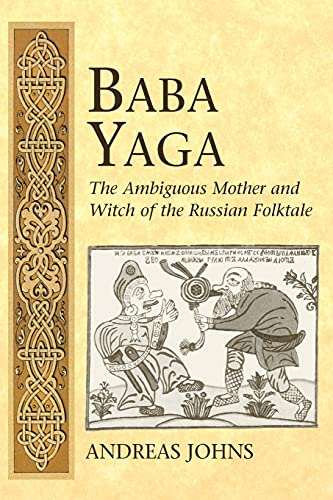 9780820467696: Baba Yaga: The Ambiguous Mother and Witch of the Russian Folktale