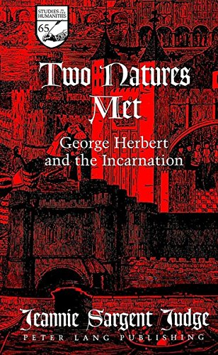 Two Natures Met George Herbert and the Incarnation: Judge Jeannie Sargent