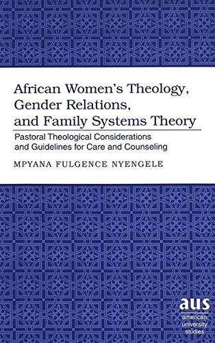 African Women's Theology, Gender Relations, and Family Systems Th: Nyengele Mpyana Fulgence