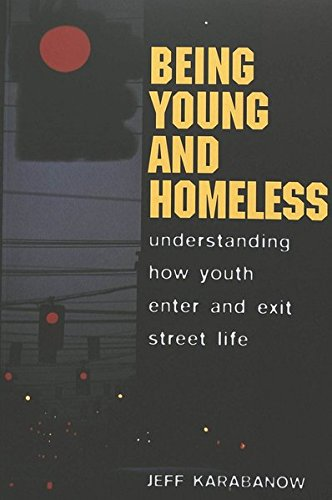 9780820467818: Being Young and Homeless: Understanding How Youth Enter and Exit Street Life (Adolescent Cultures, School, and Society)