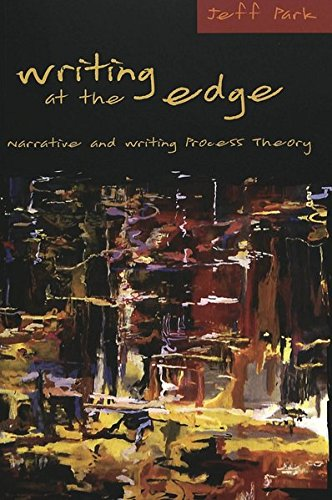 9780820467856: Writing at the Edge: Narrative and Writing Process Theory (Counterpoints) (v. 248)