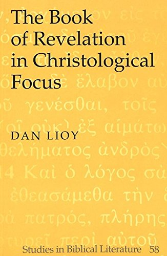 9780820467948: The Book of Revelation in Christological Focus (Studies in Biblical Literature)